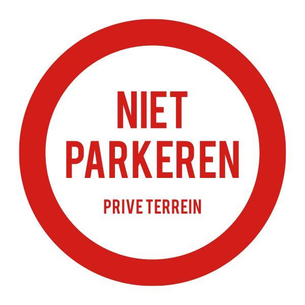 Bedrijfssticker   Niet parkeren bord   Rood
