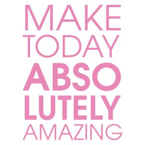 Quotestickers | Make Today Amazing | Licht Roze