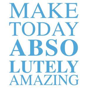 Quotestickers | Make Today Amazing Serif | Licht Blauw